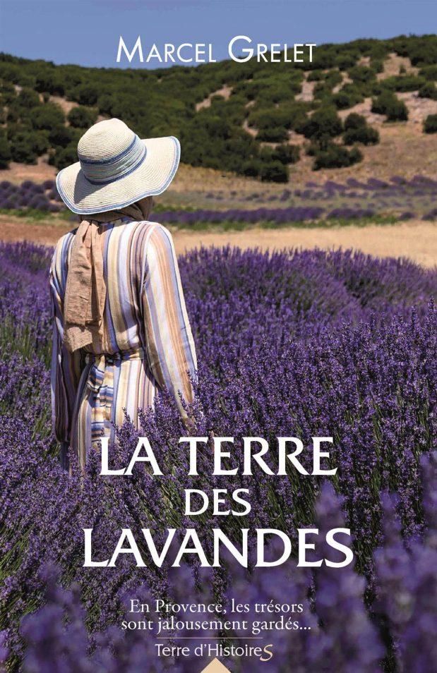 «La Terre des lavandes», le nouveau livre de Marcel Grelet
