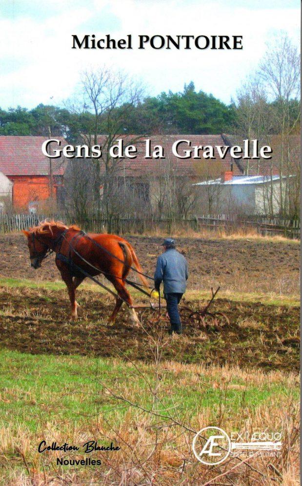 """""""Gens de la Gravelle"""": un nouveau titre pour Michel Pontoire"""